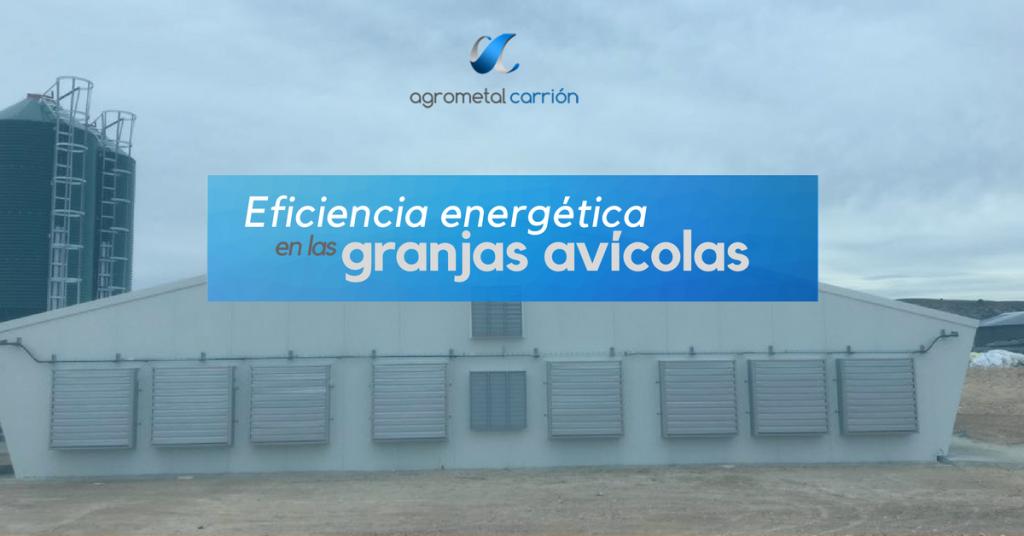 Ahorro energético en granjas avícolas