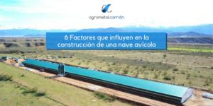 Factores que influyen en la construcción de una nave avícola